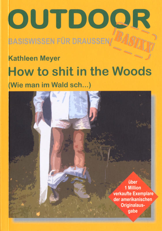 Conrad Stein Verlag How to shit in the wood